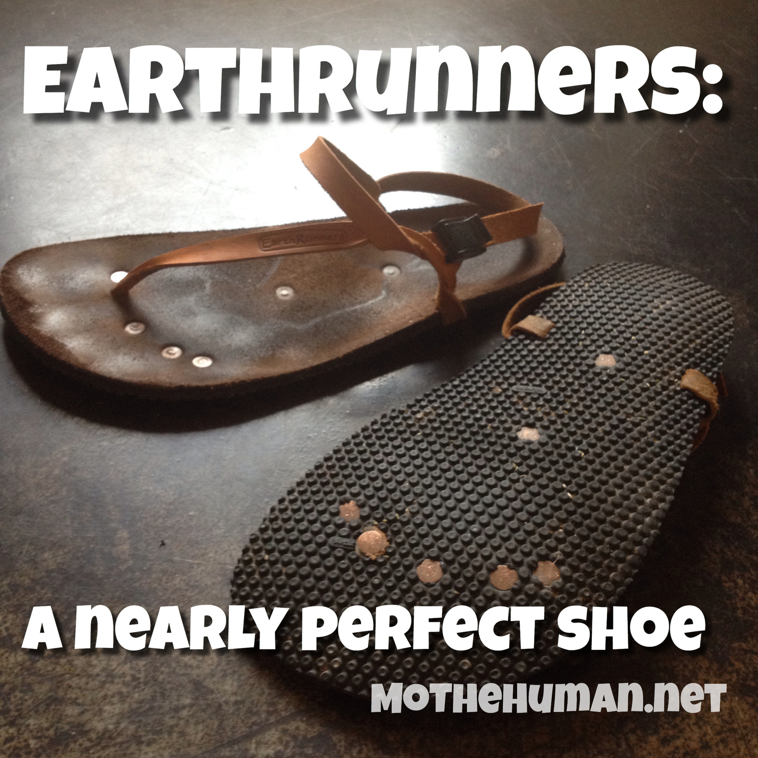 8187f001ae09 Earth Runners sandal review  A nearly perfect shoe. — Functional Wellness  Asheville