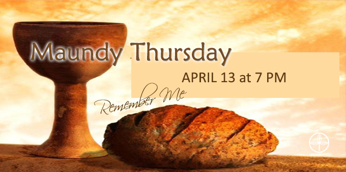 Maundy Thursday Service — First Saint Paul's Lutheran Church