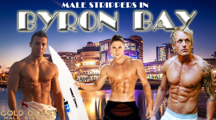 male strippers in byron bay for hire, direct to hotel room or home