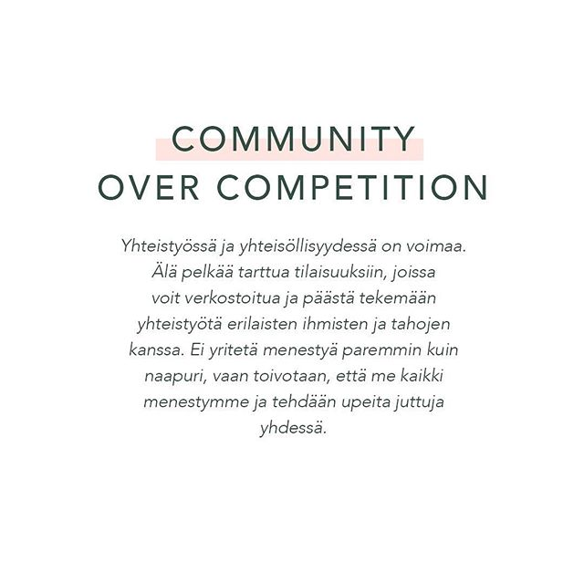I love the phrase 'Community over competition'. It is so on point with supporting each other and working together instead of competing with each other. One of my goals for this year is making more collaborations and connecting more with new people. ➖ As one step towards that goal I want you to share a person or two with whom you have loved working with and want to recommend to others as well or someone who you would love to do a collaboration with or you can even just tag an Instagram account that you find interesting and want to show them some digital love. ➖  I'll start by thanking @studiometsa @schmidtcommunications and @kaisakartela for lovely collabs and working together - you are all pure gold 😘 ➖  And I also want to throw in the universe some digital love to few cool Instagram accounts I have found recently: @arteflos @sunnuntaimedia @sofiaamberla ➖ Now let me hear yours! ➖ #letsdothis💪 #communityovercompetition #sharesomelove #collaborations #newopportunity #markkinointi #yhteistyö #bloggaajat #creativepreneur #smallbizowner #yrittäjyys #goalsfor2018 #daysofsmallthings
