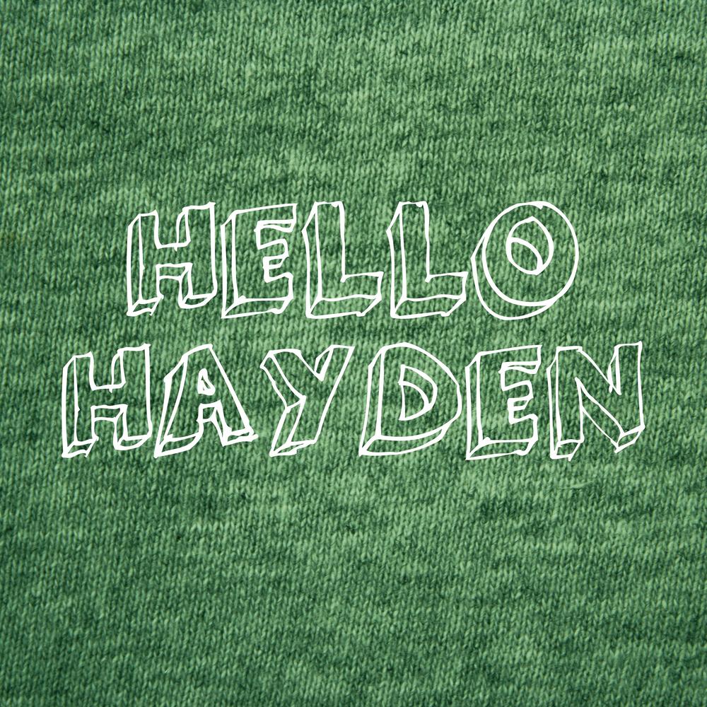 HELLO HAYDEN.jpg