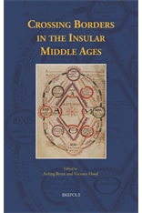 Crossing Borders in the Insular Middle Ages