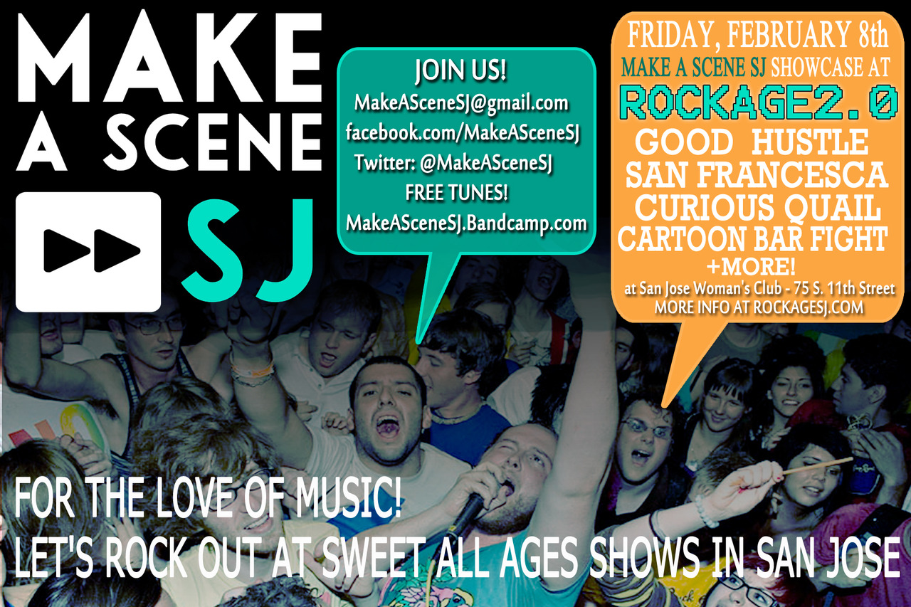 "HELL. YES. Retro gamers + indie music lovers uniteee! We are so excited for this. You better fucking come out so I can lap you in DKR N64 (CBF will be running this area). Get your ticket now before the price bump. It's only $20! Goooo!  rockagesj: Announcing the MAKE A SCENE SJ showcase at Rockage2.0 on 2/8/13. MAKE A SCENE SJ is a South Bay all ages music movement encouraging young people to become more involved in their local music scene. ~ Performing Friday 2/8/13 ~ doors open at 3pm ~ music starts at 5pm GOOD HUSTLE: notorious afrobeat idols from San Jose, supreme party starters SAN FRANCESCA: electronic indie rock threesome from San Jose CARTOON BAR FIGHT: gloomy indie folk ensemble from San Jose CURIOUS QUAIL: folk pop gamer faction from San Jose …and more! Rockage 2.0 Tix: ""Early bird"" tix are on sale now! Grab a three-day pass for only $20 here. 3-day pass price goes up to $30 on 12/8. Single day tickets will be available at the door for $20 cash each day."