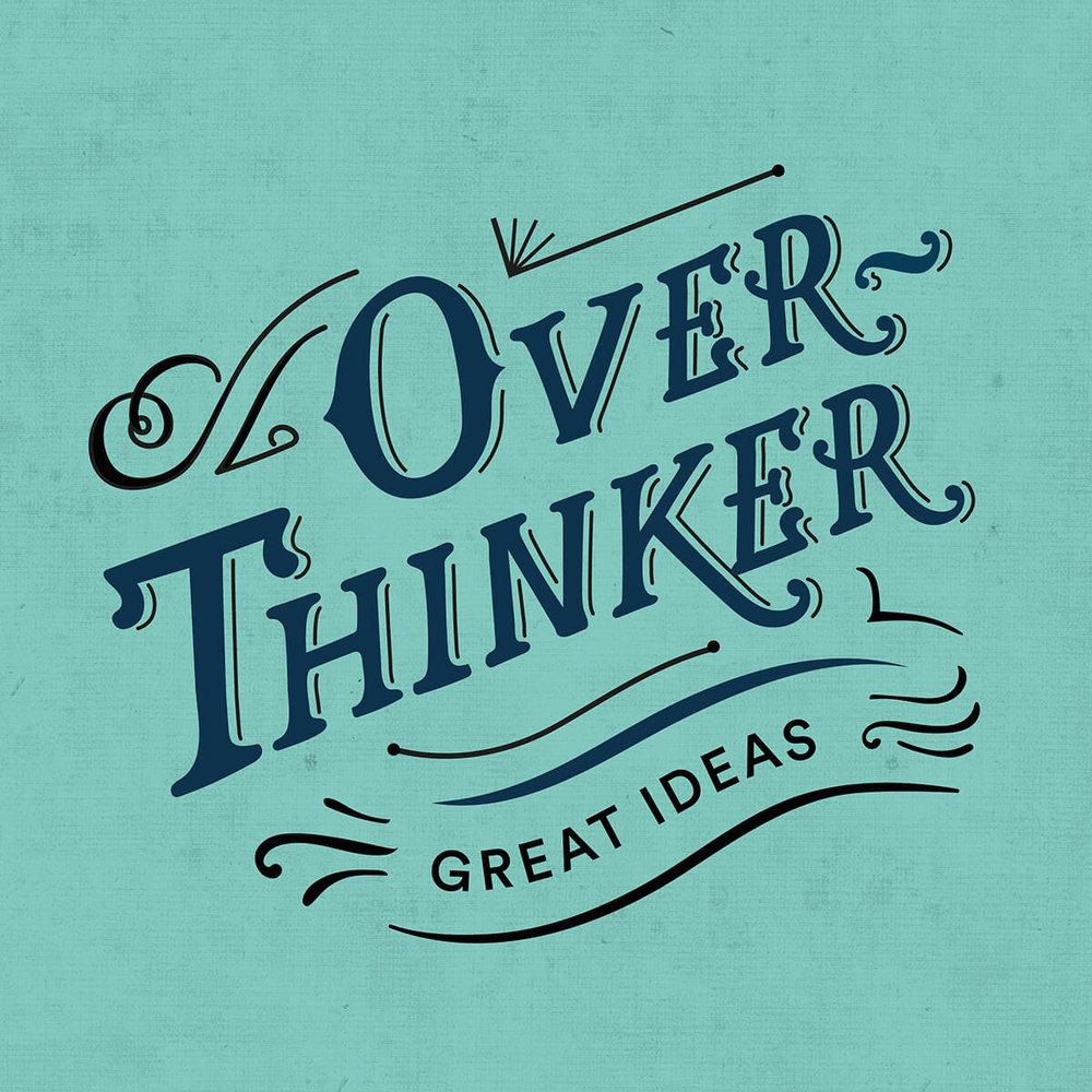 overthinker lettering