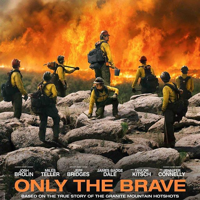 """""""Only The Brave"""" is a hard to movie to watch, especially the third act, but you'll walk away with a greater understanding of what firefighters and, more so, what """"hotshots"""" sacrifice to protect the land, people, and communities they care about. In my opinion, probably the most overlooked and underrated movie of 2017. Excellent work all around. Here's to the Granite Mountain Hotshots... . . . #onlythebrave #granitemountainhotshots #heroes"""
