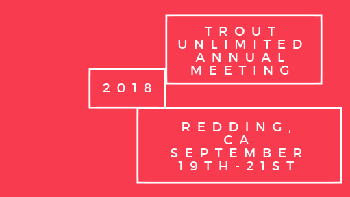 TU annual meeting 2018 redding ca