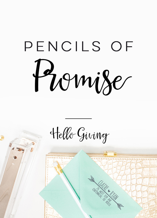 Pencils of Promise  |  Hello Giving  |  Hello World Paper Co. & Stamps