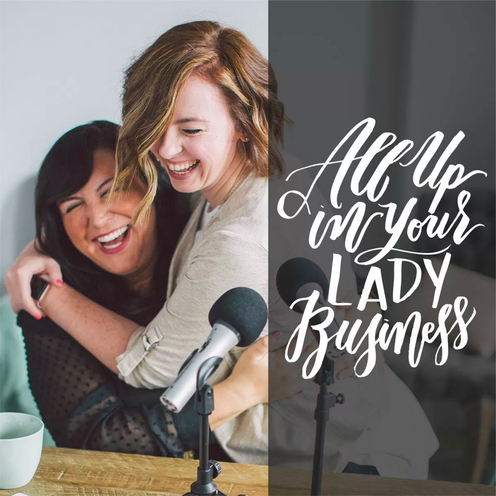 Kelly Parker Smith on the All Up In Your Lady Business Podcast Episode 13