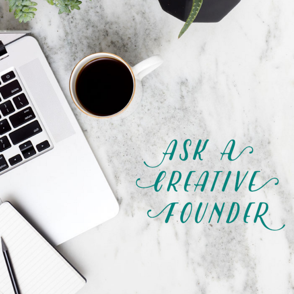 Ask A Creative Founder with Kelly Parker Smith and Many Other Members of the Society for Creative Founders