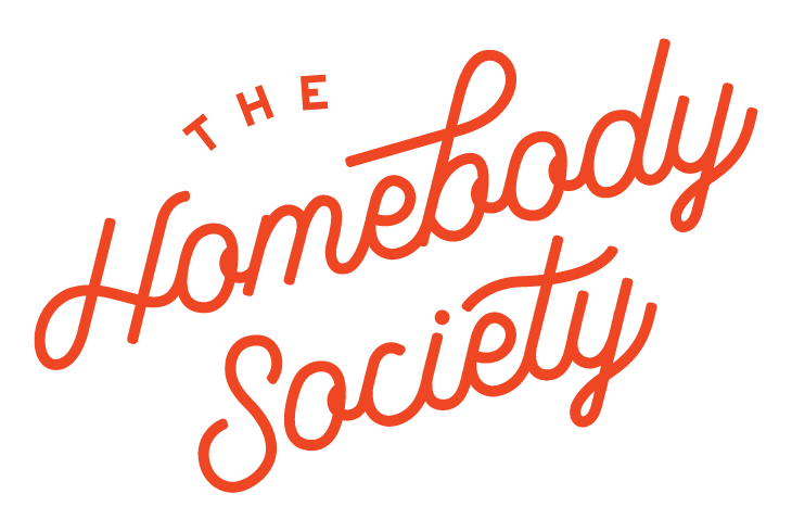 The Homebody Society