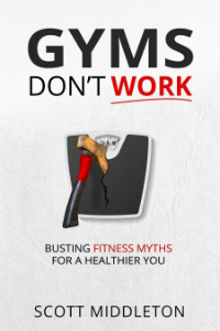 Gyms Don't Work