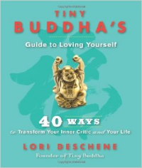 Tiny Buddha's Guide to Loving Yourself