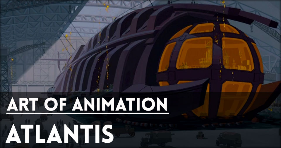 Website-ArtOfAnimation-Atlantis.jpg
