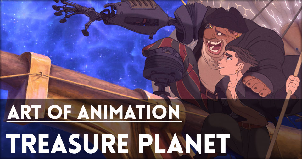 Website-ArtOfAnimation-TreasurePlanet.jpg