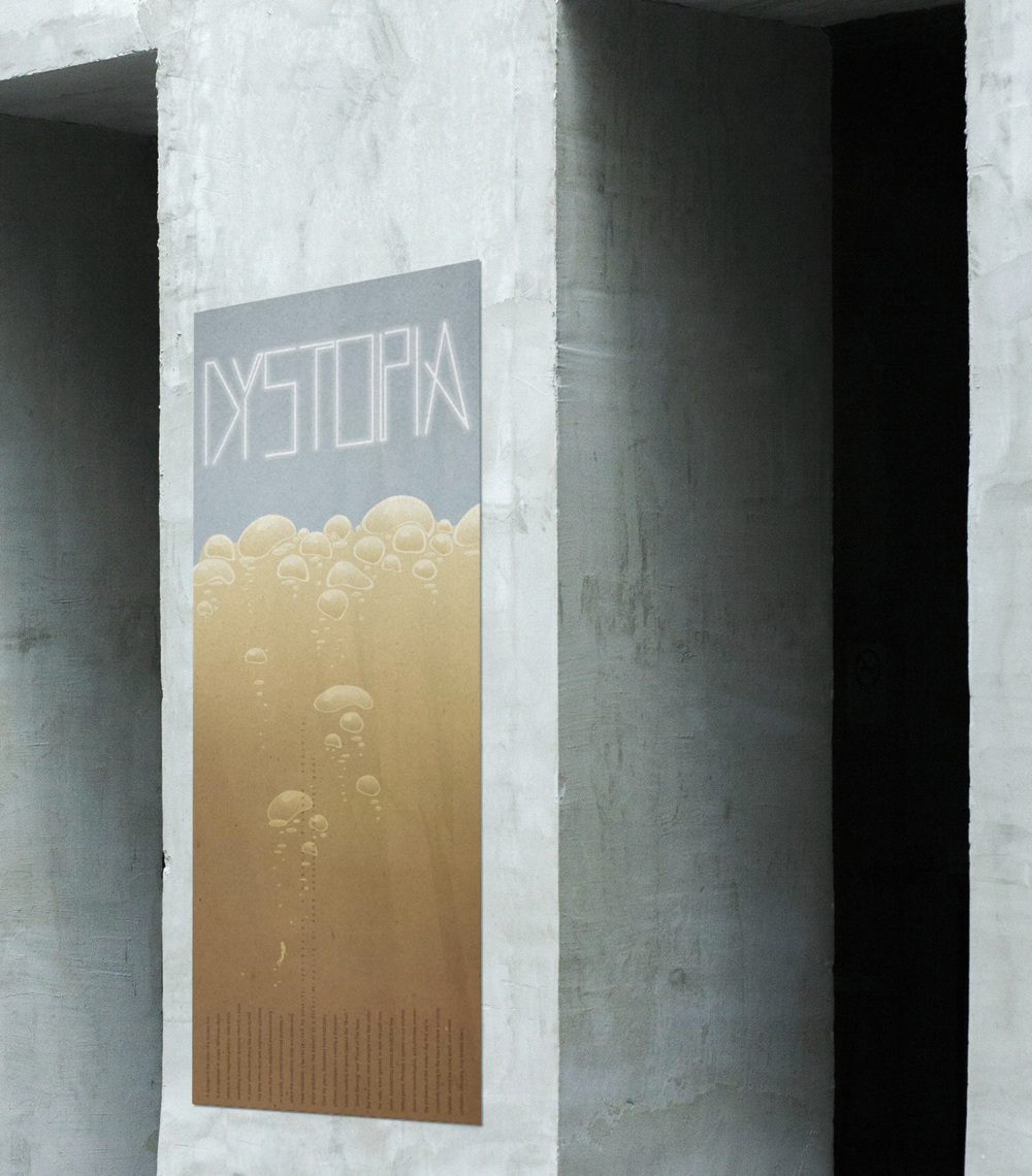 Dystopia Poster on Concrete