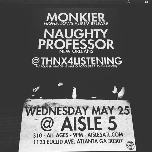 TONIGHT @aisle5_atl  @thnx4listening @naughty_professor @speakeasypromo