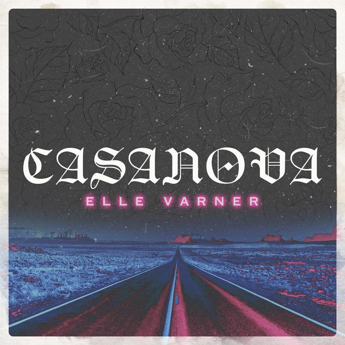 Casanova - Elle Varner