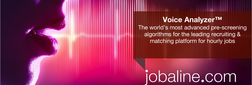 From the advertisement for jobaline.com's Voice Analyzer tool.