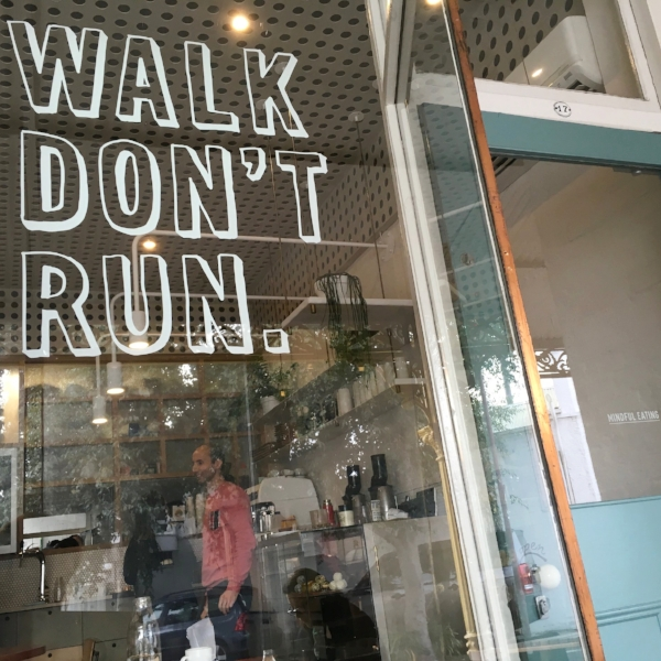 Walk Don't Run Cafe Front