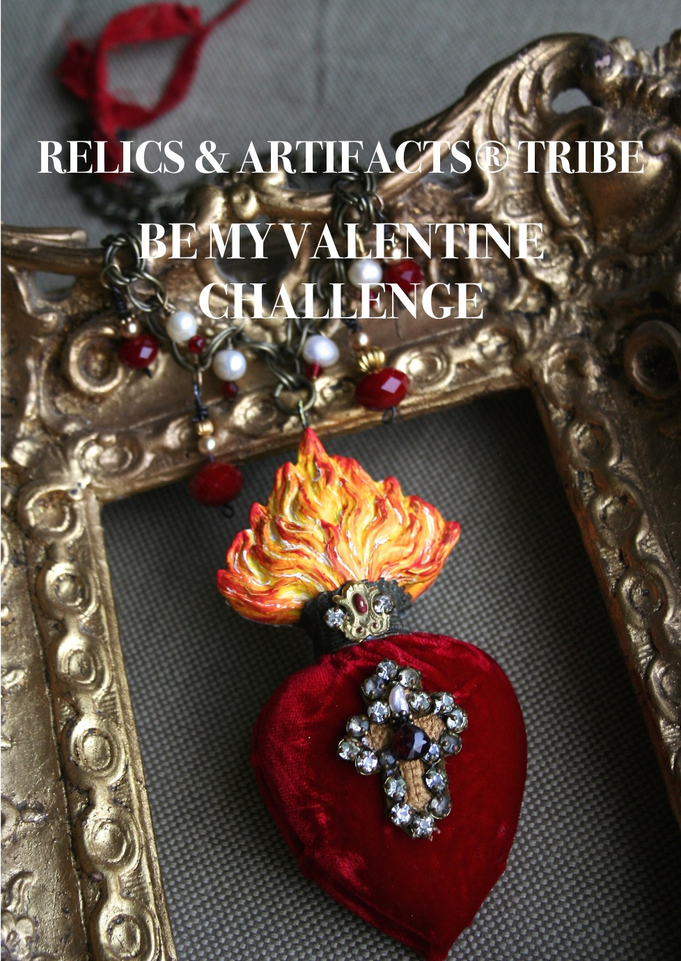Relics & Artifacts Be My Valentine Challenge