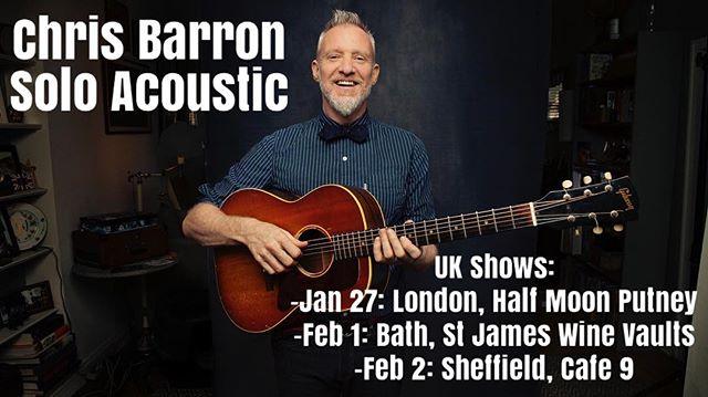 Come see me in the UK! -Jan 27: London Half Moon Putney  -Feb 1: Bath St James Wine Vaults -Feb 2: Sheffield Cafe 9 . . . . #Fingerpicking #LiveMusic #Guitarist #ChrisBarron #SpinDoctors #LONDON #sheffield #Bath