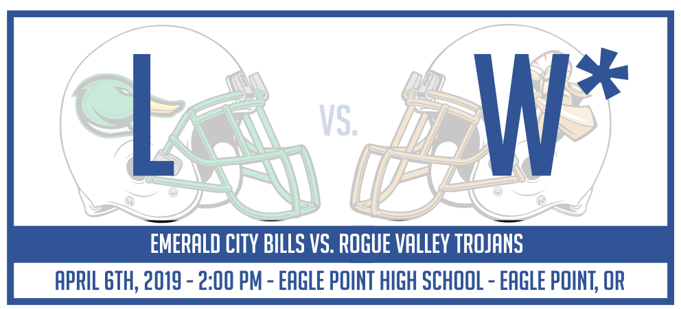 *Rogue Valley Trojans win via forfeit by the Emerald City Bills