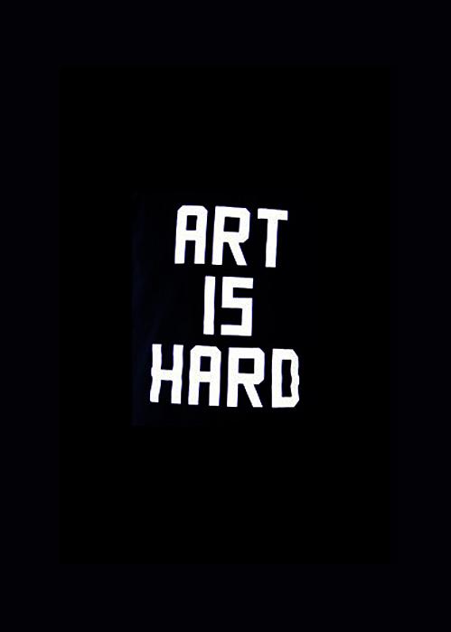 nevver :      Art is Hard      Moi?