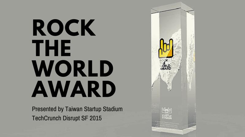taiwan-startup-stadium-techcrunch-disrupt-sf-2015-rock-the-world-award-trophy.jpg