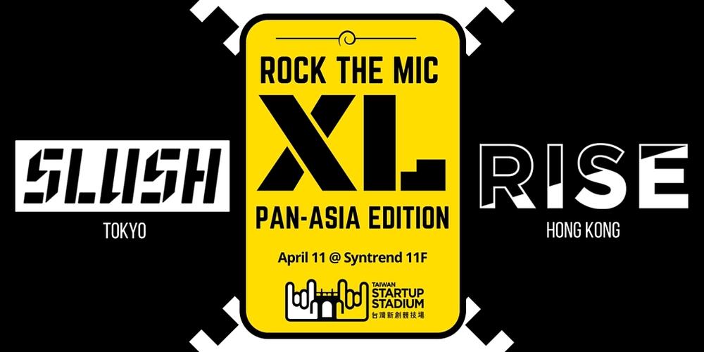 rock-the-mic-xl-taiwan-startup-stadium-rise-slush.jpg