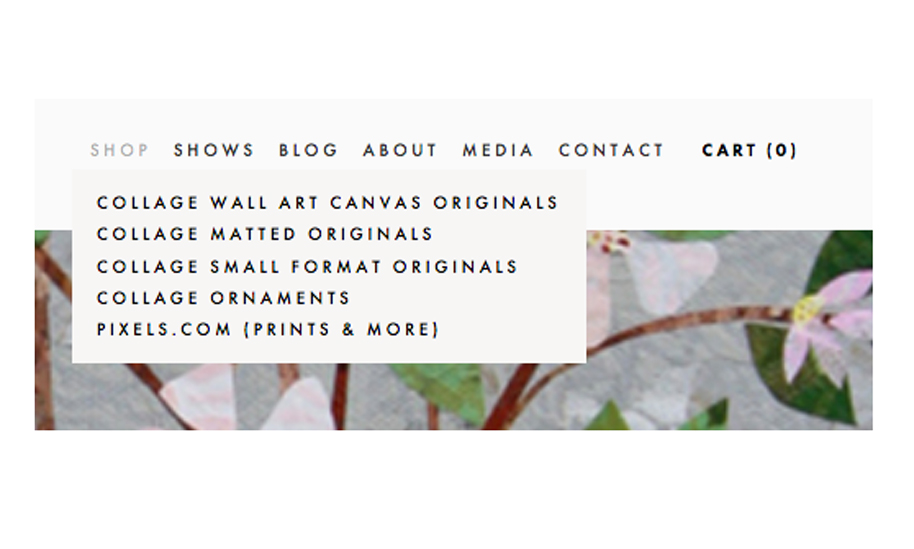 Pinecone and Sparrow Shop drop down menu: Collage wall art, matted originals, small format originals, collage ornaments, and Pixels.com (where you can get prints, greeting cards, t-shirts, tote bags, mugs and more).