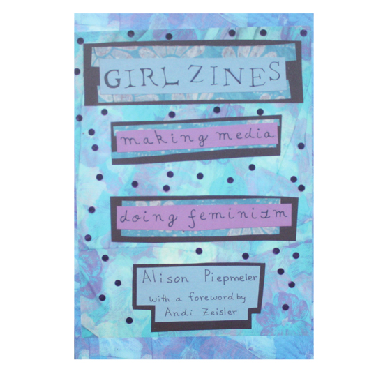 Girl Zines Book Cover