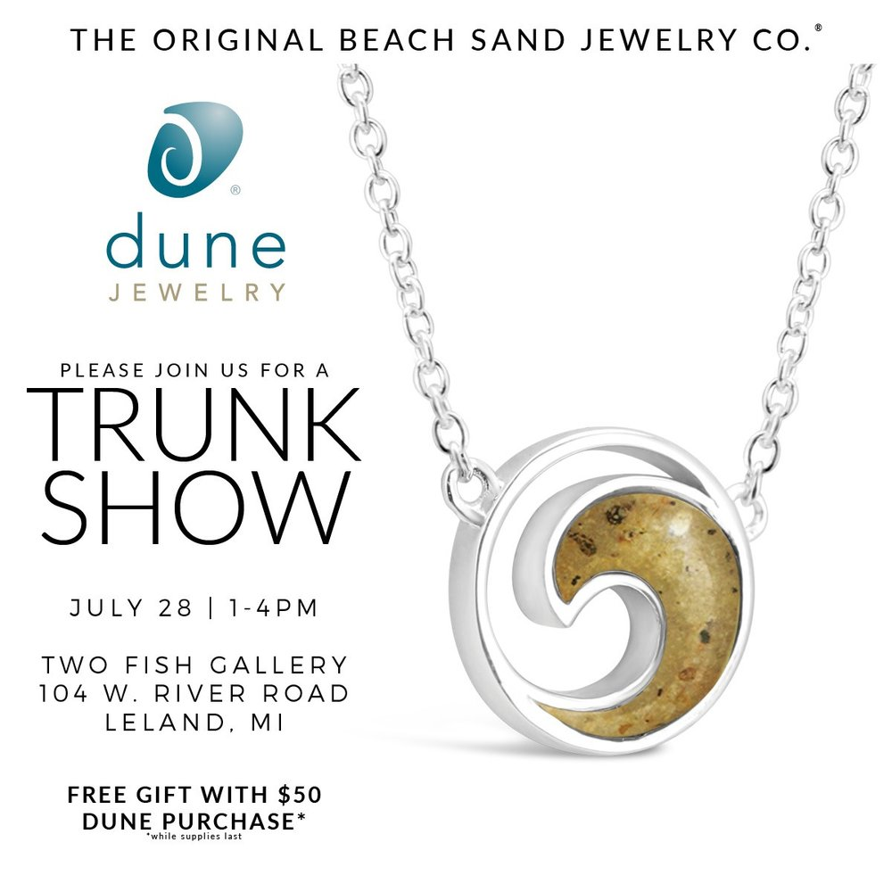 Dune Jewelry Trunk Show | Two Fish Gallery | Leland MI