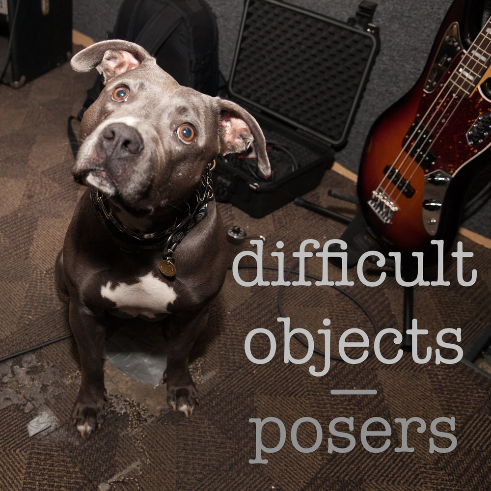 Difficult Objects - Posers EP
