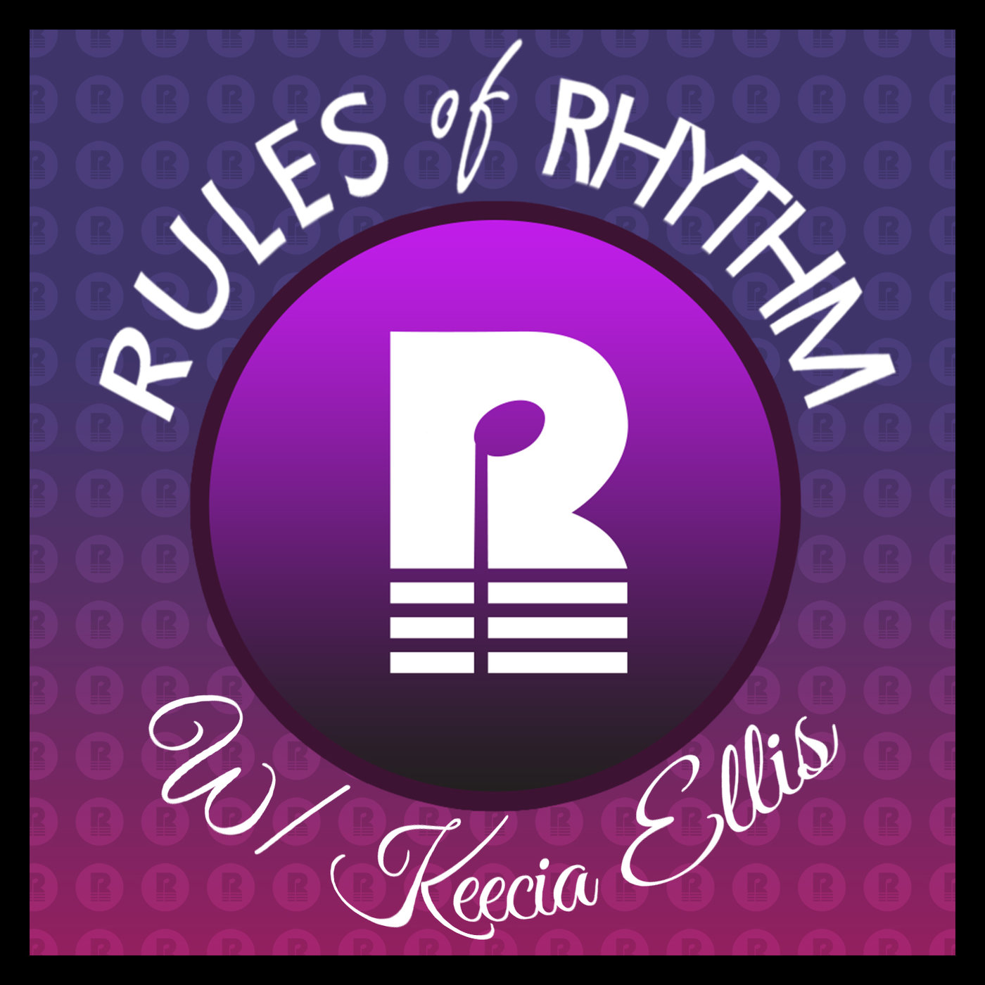 PODCAST - Rules of Rhythm