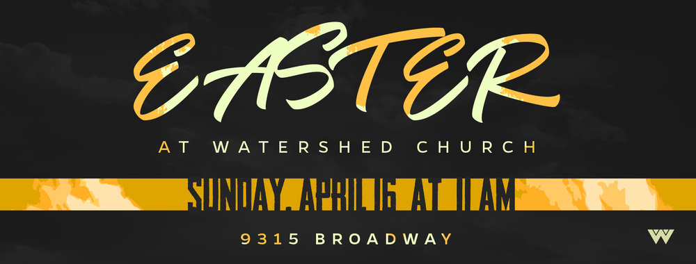 Easter 2017 Watershed