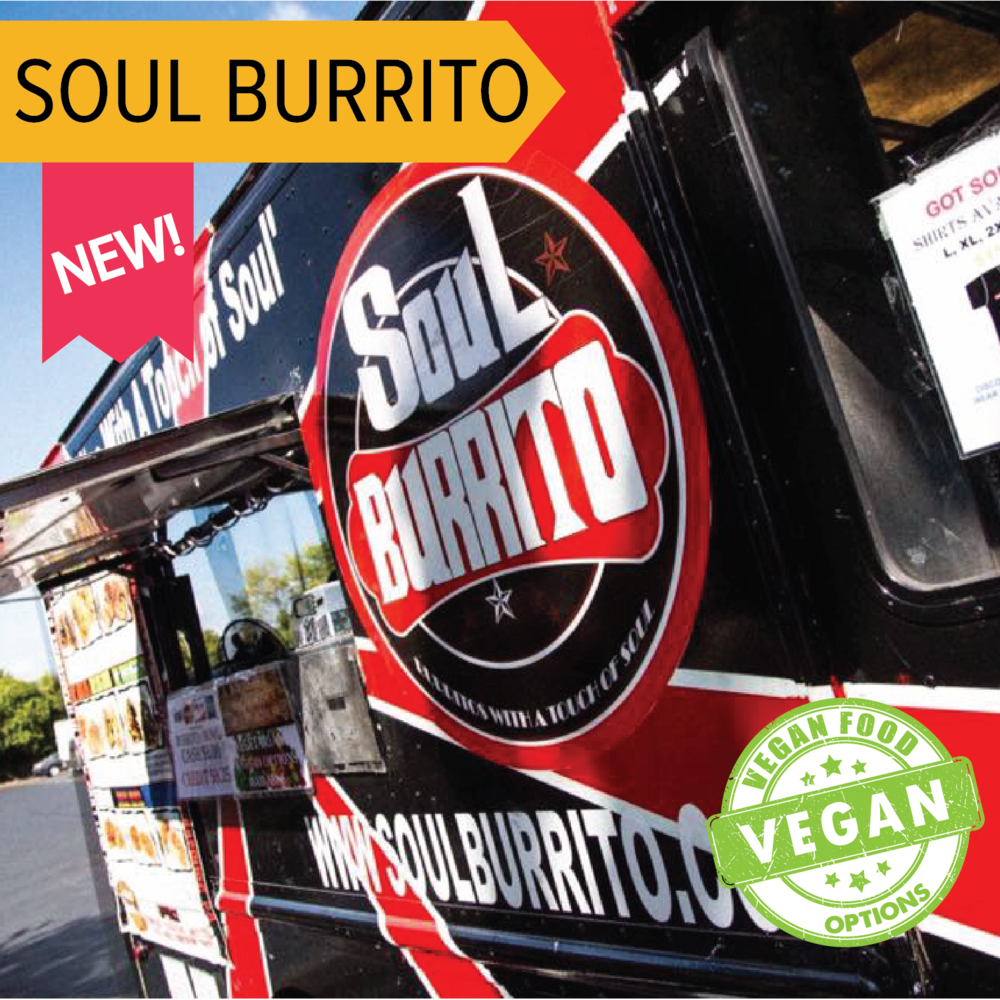 Soul Burrito   New to the Festival this year - these guys are bringing you the biggest burritos you've ever seen! They are jammed packed with meats, cheeses, veggies and rice!  Vegan options available!