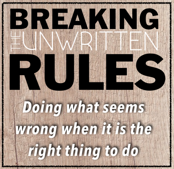 Breaking the Unwritten Rules