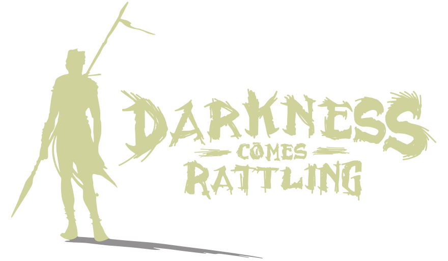 Wyrd - Darkness Comes Rattling - A game by Kevin Wilson