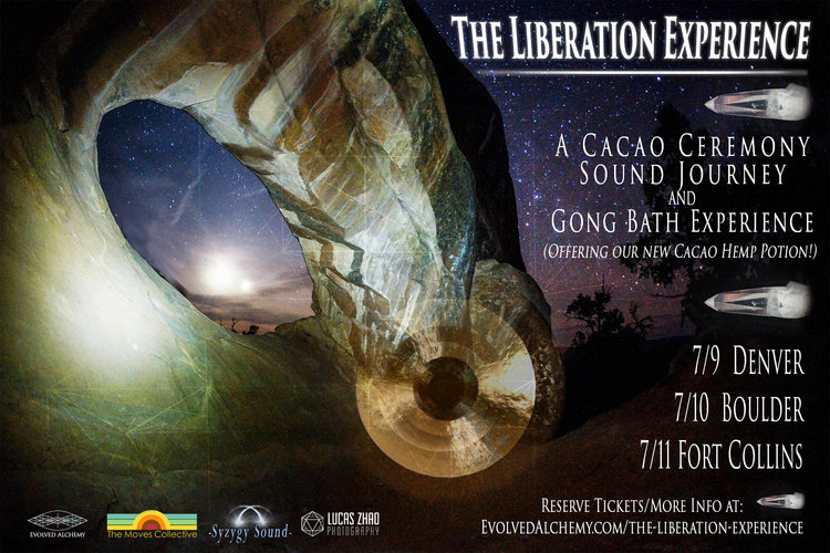 Liberation Experience - DenverSunday, July 9th 6:15pm - 8:30pmat ReCreative Denver765 Santa Fe Dr, Denver, CO 80204BoulderMonday, July 10th 6:45pm - 9:00pmat Vali Soul Sanctuary 6717 Valmont Rd, Boulder, CO 80301Fort CollinsTuesday, July 11th 6:15pm - 8:30pmLocation TBAA Cacao Ceremony, Sound Journey, and Gong Bath ExperienceTap into and unleash your souls unique expression of life's essence.Join us for a sensory experience of sound therapy music, guided movement, meditation, cacao, hemp, and connection. Tap into your sensual desires as you step into a safe space to explore your souls artistry and potential. This is for everyone interested in developing a keen sense of intuition and receptivity. We will be creating a safe container to share and experience community and connection, with yourself, people around you, and mother earth.During the ceremony we will be diving into:- Guided meditation for relaxation, intention, intuition, and divine wisdom- Guided movement to embody the divine feminine as we step into our bodies- The medicines of cacao, hemp, and spagyric tinctures to open the heart and mind.- Sound Therapy with a variety of sacred instruments from around the world transitioning to a Gong Bath with Crystal Quartz Singing Bowls, Tibetan Singing Bowls, and Gongs.We will be offering a half of a ceremonial dose of cacao (21 grams of organic Guatemalan cacao), a strong dose of organic hemp oil (50mg cannabinoid content, spagyric extract), and spagryic extracts of cinnamon, cayenne, turmeric, and black pepper. This potion will increase the production of Anandamide (a naturally occurring fatty acid neurotransmitter that affects the Endocannabinoid System Receptors and is named after the Sanskrit word ananda which means 'joy, bliss & delight'). Turmeric and Black Pepper decalcify the pineal gland and more...We will have a wonderful group of mucisians joining us for this special full moon gatheringFor your comfort, please bring a blanket, sleeping pad or yoga mat, pi