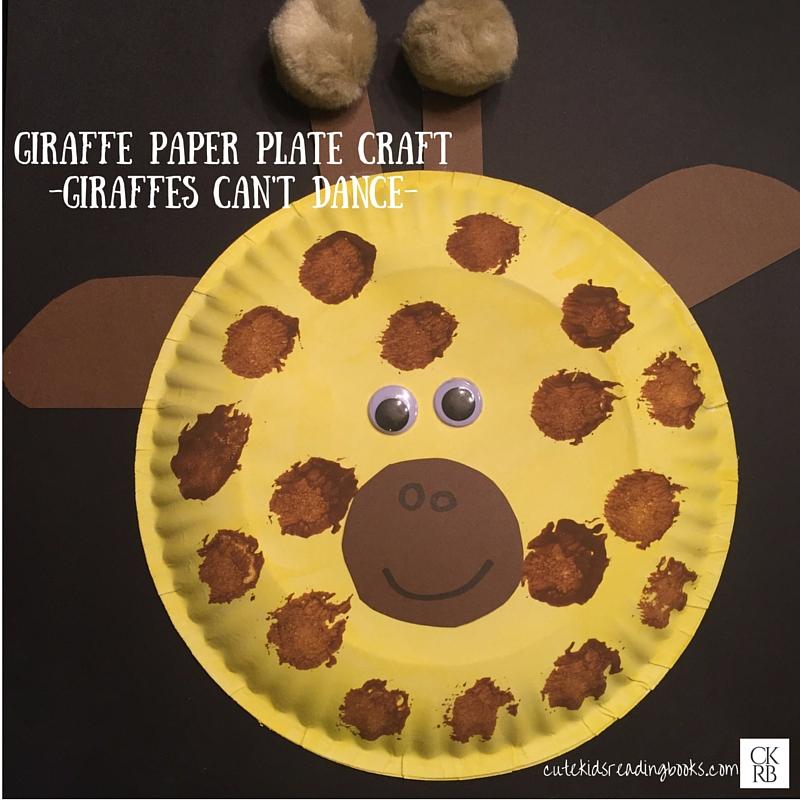 Paper Plate Giraffe & Giraffes Canu0027t Dance u2014 Cute Kids Reading Books