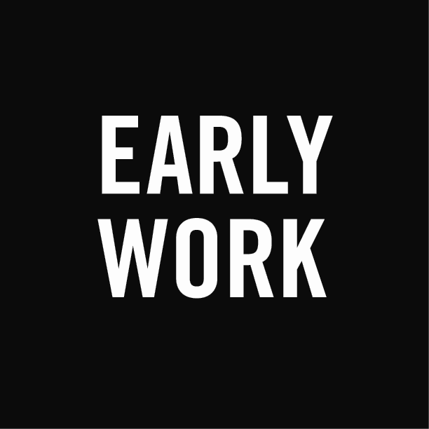 early work