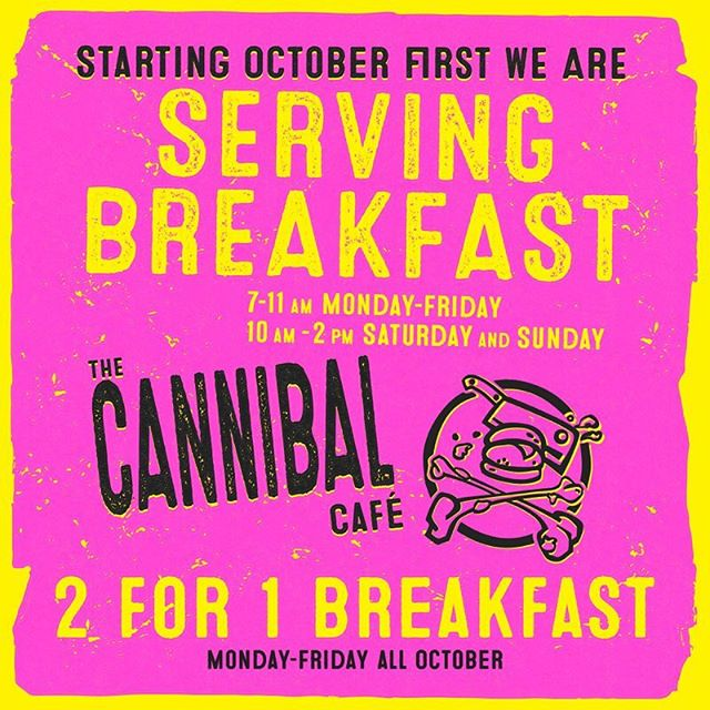 Say whaaaaaaaaaaatttt???? That's right guys, get ready for Cannibal breakfast starting this October! We are so excited to show you the new breakfast menu items we have been working on!