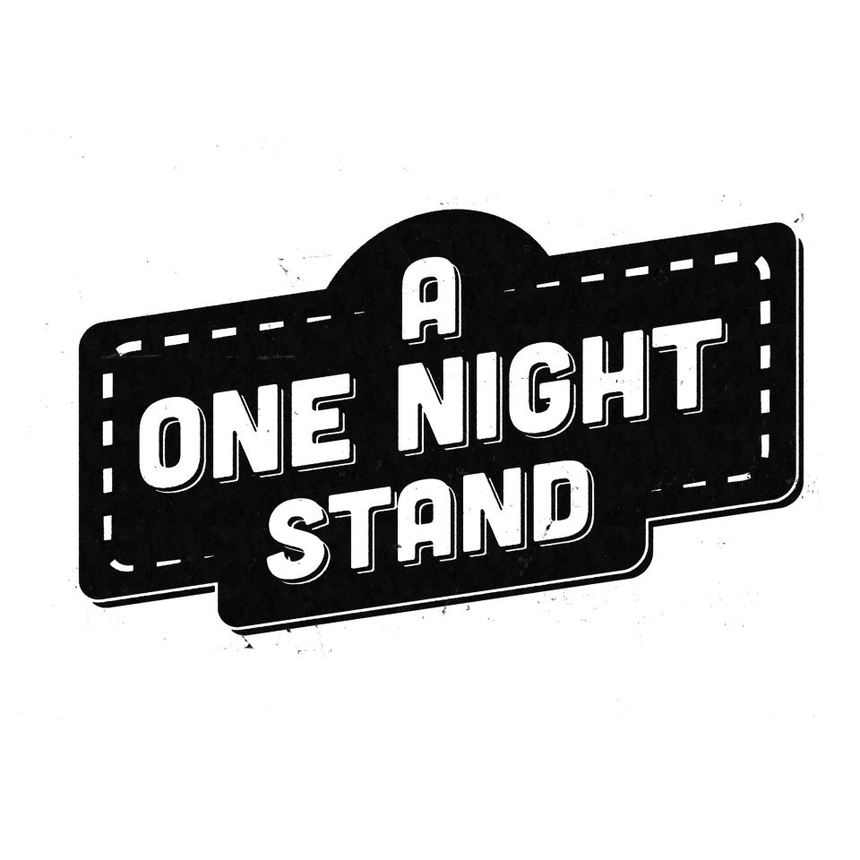 A One Night Stand    9:30pm - The Royal Chamber