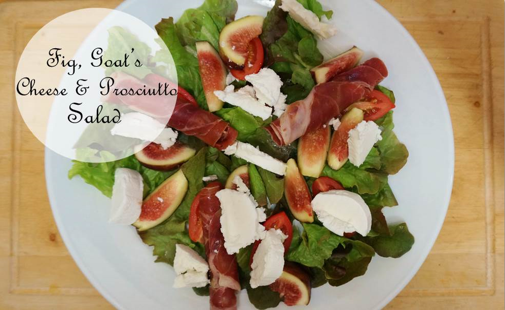 Happy Healthy Souls - Fig, Goats Cheese & Prosciutto Salad