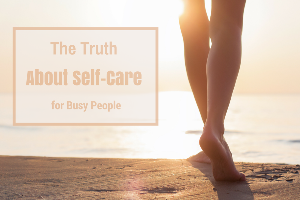 Happy Healthy Souls - The Truth About Self-Care for Busy People