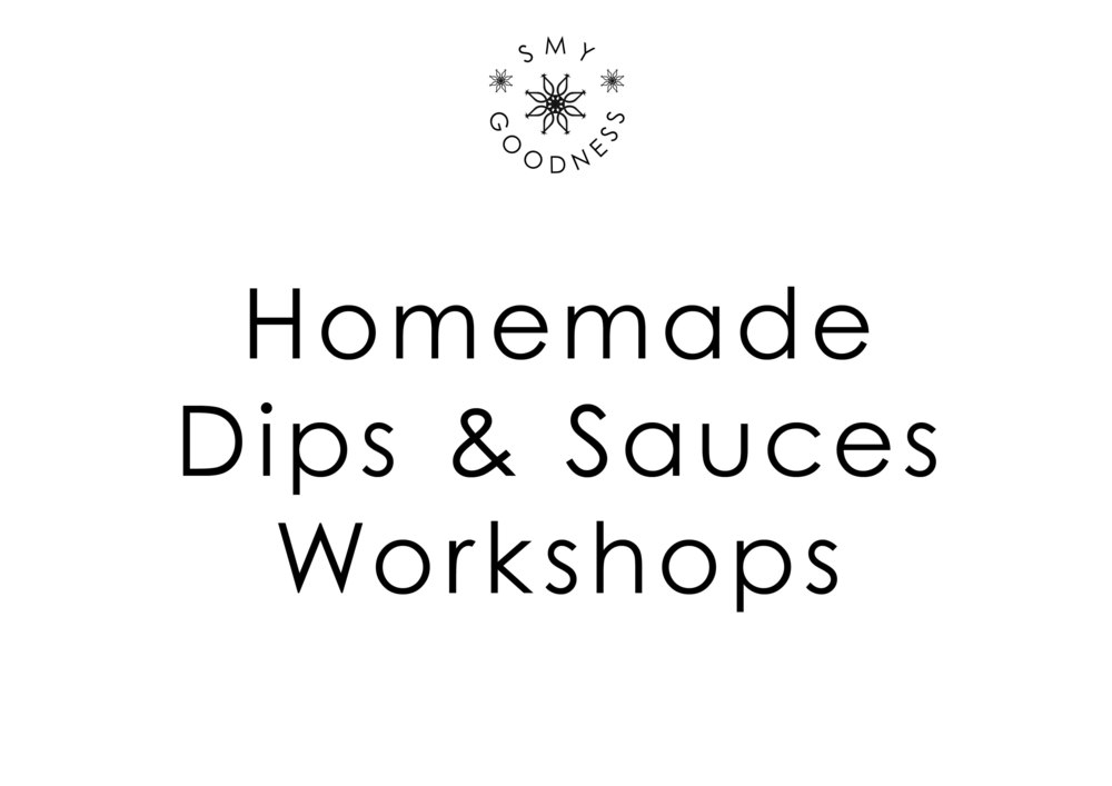 Homemade Dips and Sauces Workshops