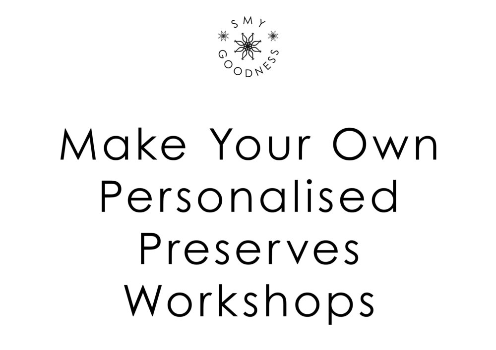 Make Your Own Personalised Preserves Workshops