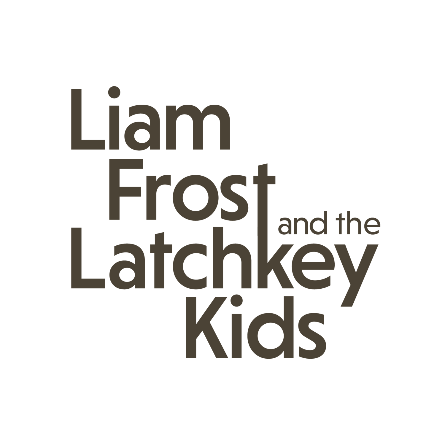 Liam Frost and the Latchkey Kids