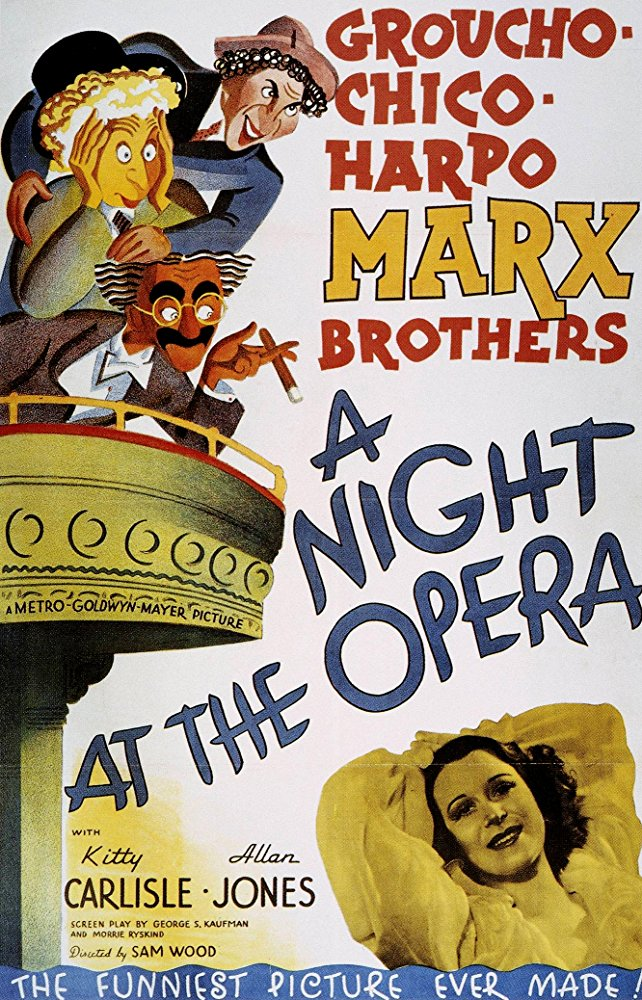 A Night at the Opera - Classic Comedy NightJune 16A sly business manager and two wacky friends of two opera singers help them achieve success while humiliating their stuffy and snobbish enemies.Not Rated | 1h 36min |Comedy,Music,PURCHASE TICKETS