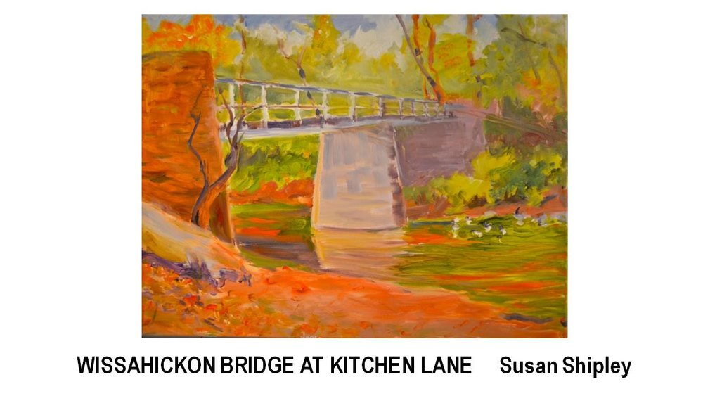 18_WISSAHICKON BRIDGE AT KITCHEN LANE-Susan Shipley.JPG